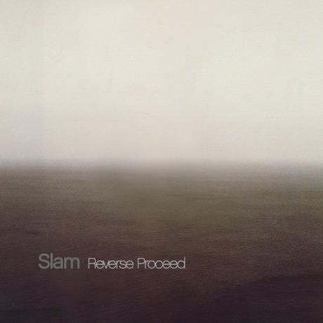 Slam Reverse Proceed