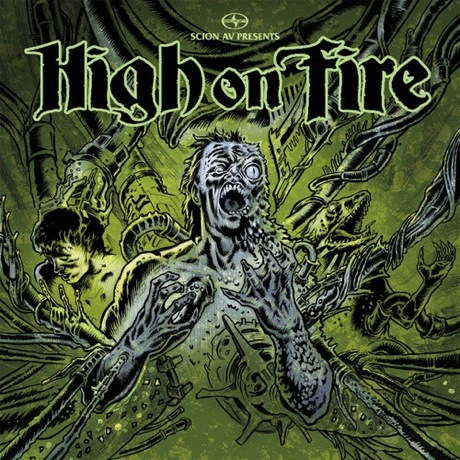"High On Fire ""Slave the Hive"""