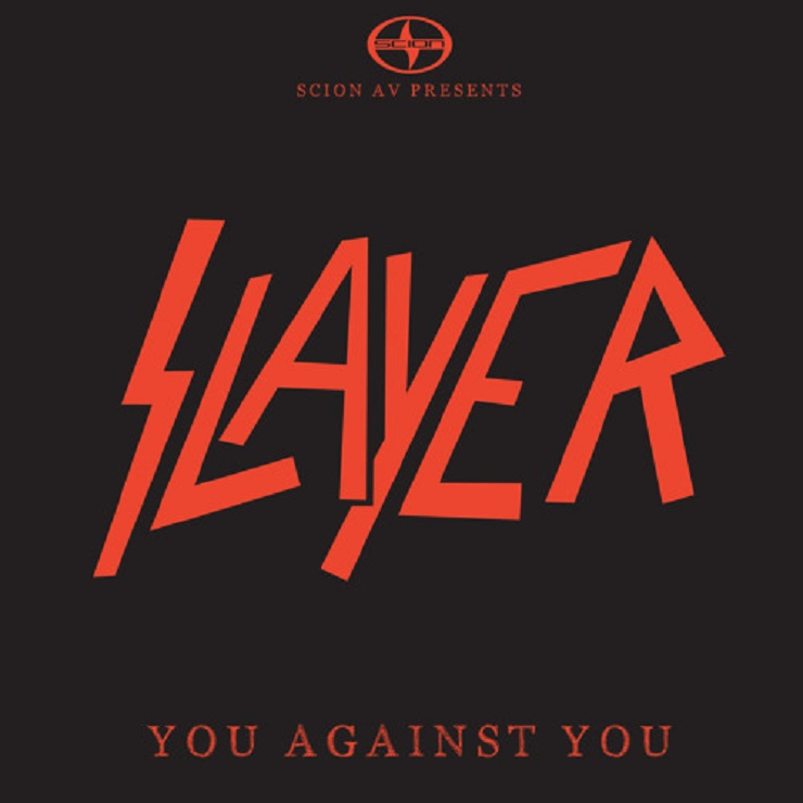"Slayer ""You Against You"""