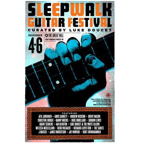Sleepwalk Guitar Festival featuring Luke Doucet, J Mascis, Richard Lloyd, Ian Blurton, the Sadies Great Hall, Toronto ON November 4-6