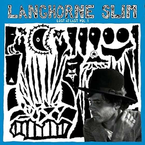 Langhorne Slim Lost at Last Vol. 1
