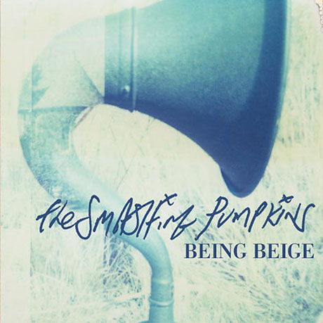 "Smashing Pumpkins ""Being Beige"""