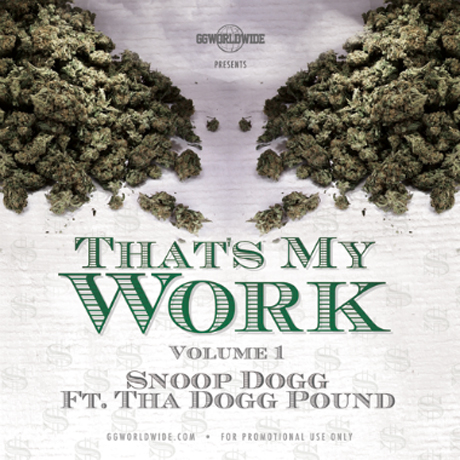 Snoop Dogg 'That's My Work: Volume One' (mixtape)