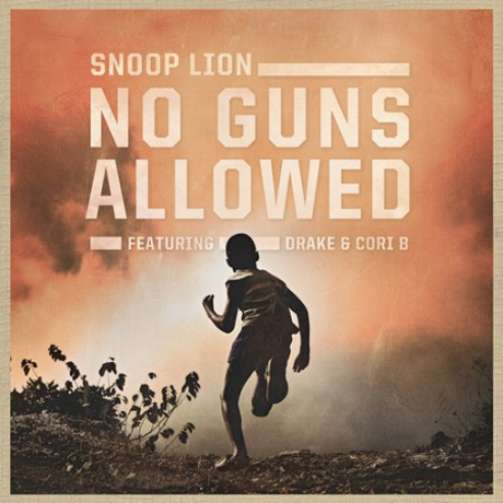 "Snoop Lion ""No Guns Allowed"" (ft. Drake and Cori B)"