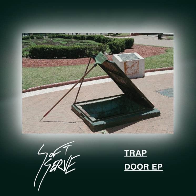 Soft Serve 'Trap Door' (EP stream)