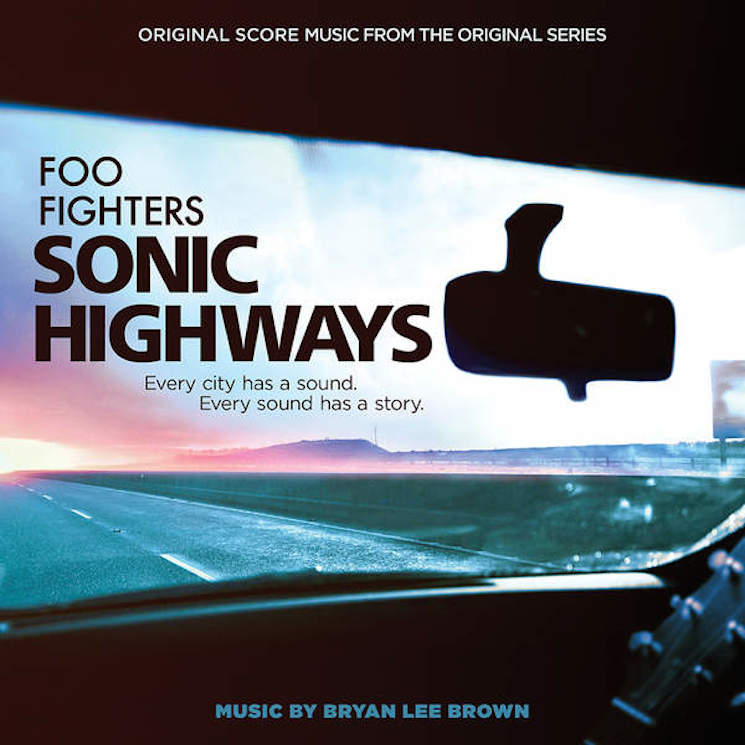 Foo Fighters to Release 'Sonic Highways' Score