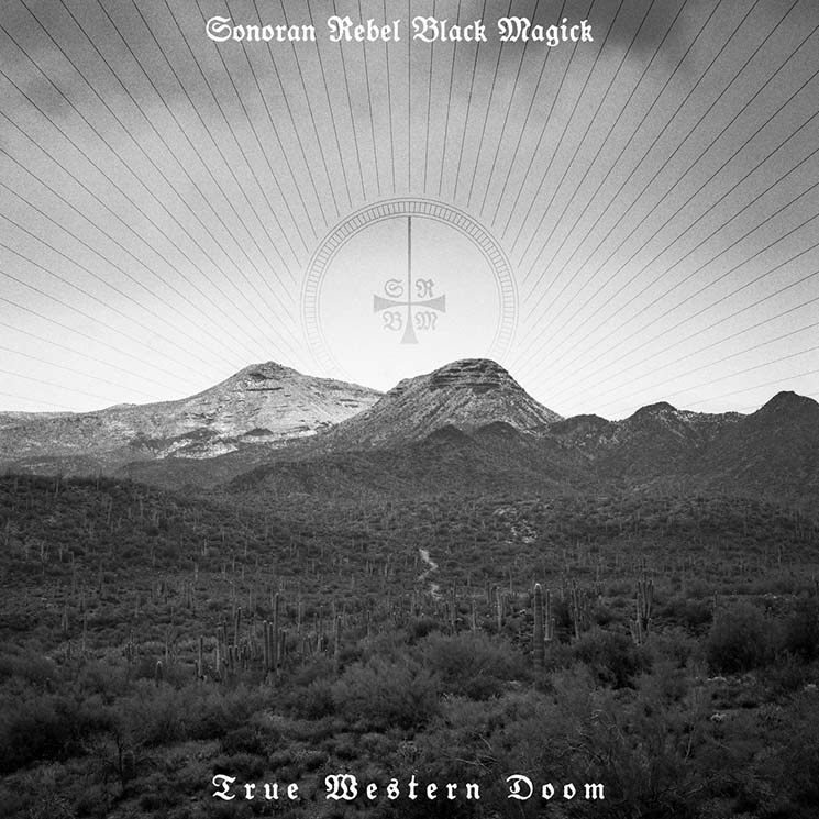 Sonoran Rebel Black Magick True Western Doom