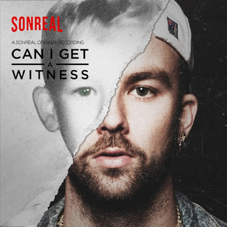 "SonReal ""Can I Get a Witness"""
