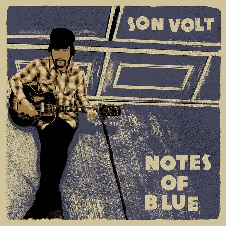 Son Volt Notes of Blue