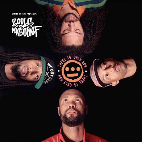 Souls of Mischief There is Only Now