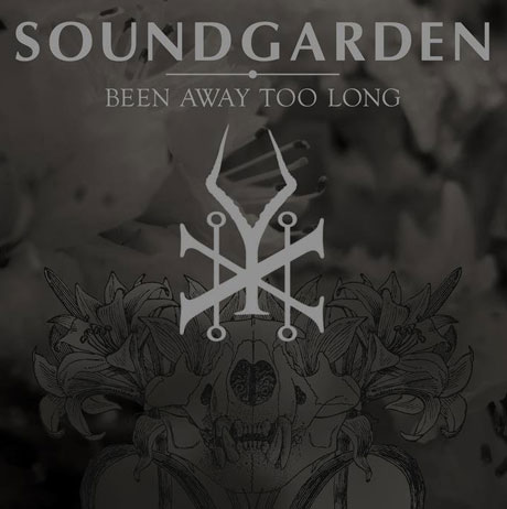 "Soundgarden ""Been Away Too Long"""