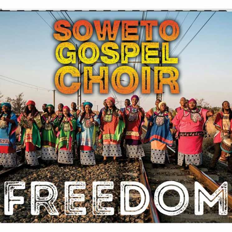 Soweto Gospel Choir Freedom
