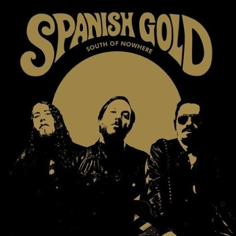 Spanish Gold 'South of Nowhere' (album stream)
