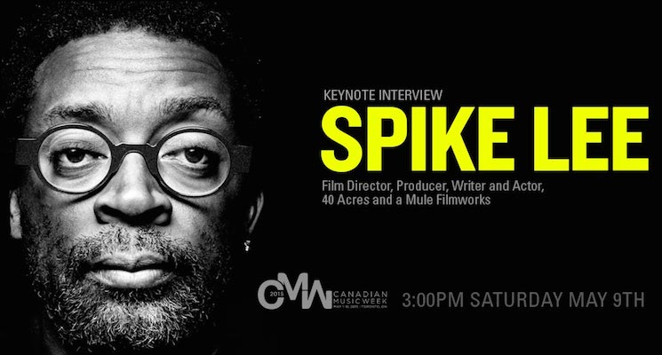 Spike Lee to Deliver Keynote Talk at Canadian Music Week