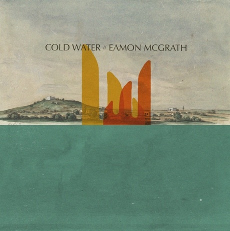 Eamon McGrath / Cold Water Split 7-inch