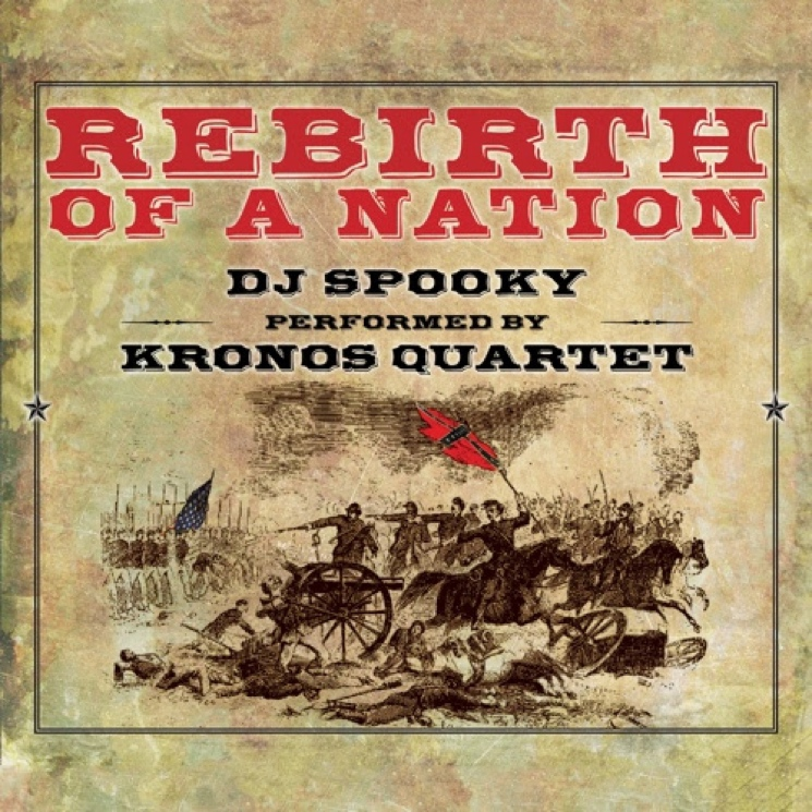 DJ Spooky and Kronos Quartet to Release 'Rebirth of a Nation'