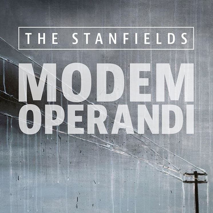 The Stanfields 'Modem Operandi' (album stream)