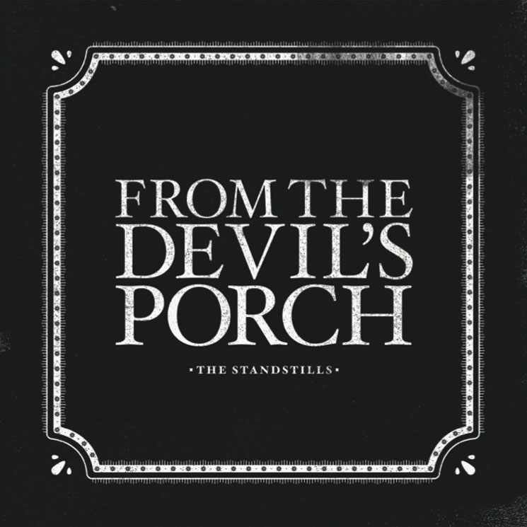 The Standstills 'From the Devil's Porch' (EP stream)