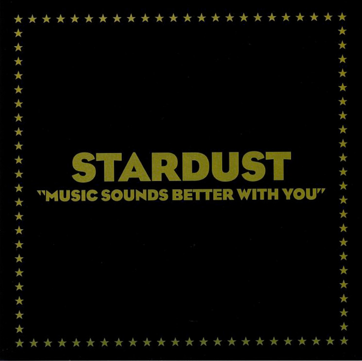 "Stream Stardust's 2019 Remaster of ""Music Sounds Better with You"""