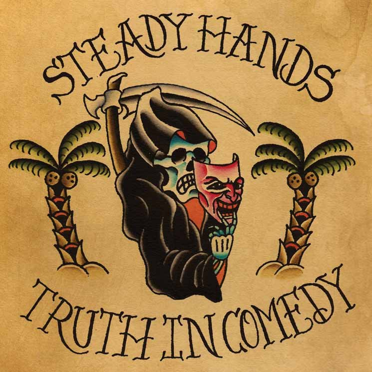 Steady Hands Truth In Comedy
