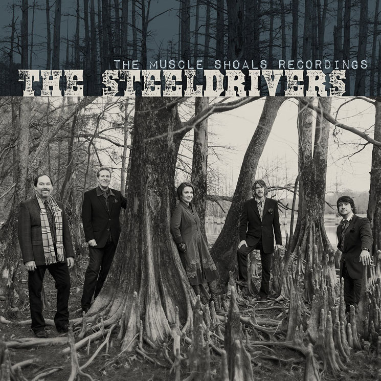 The SteelDrivers The Muscle Shoals Recordings