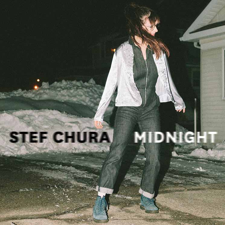 Stef Chura Midnight