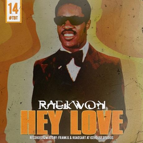"""Raekwon """"Hey Love"""""""