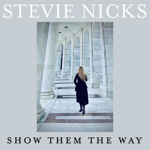 Stevie Nicks and Dave Grohl 'Show Them the Way' on New Single