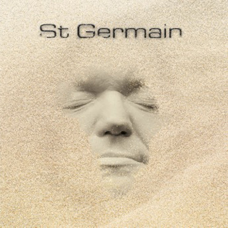 St. Germain 'St. Germain' (album stream)