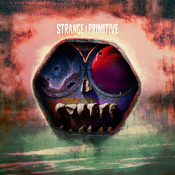Strange & Primitive 'Strange & Primitive' (album stream)