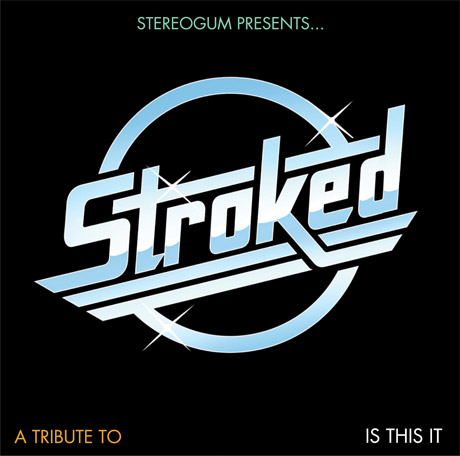 Various 'STROKED: A Tribute to Is This It'