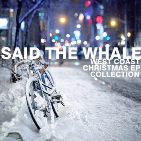 Said the Whale 'West Coast Christmas EP Collection'