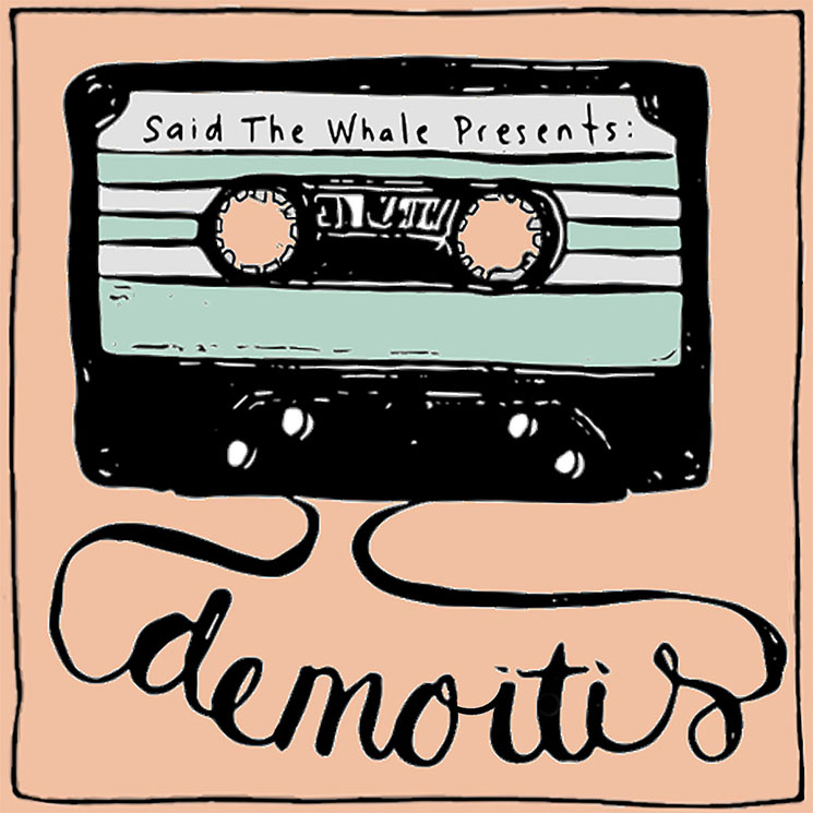 Said the Whale Launch Podcast with Members of Arkells, Mother Mother, Tokyo Police Club