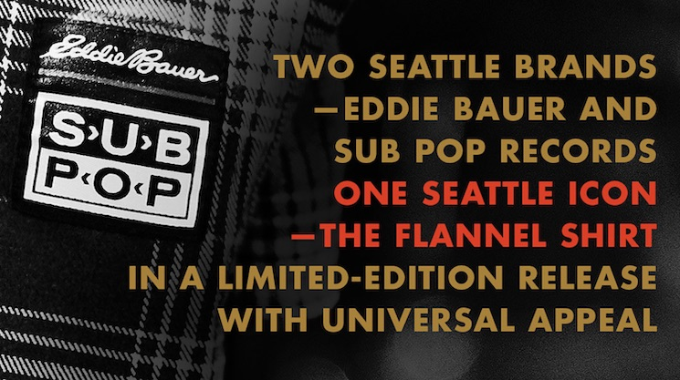 Sub Pop and Eddie Bauer Team Up to Make an Authentic Grunge Flannel Shirt