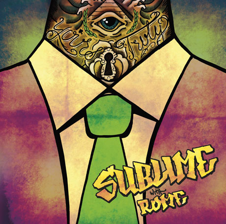 Sublime with Rome 'Yours Truly' (album stream)