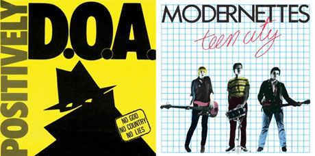 Sudden Death Reissues D.O.A.'s 'Positively D.O.A.' and Modernettes' 'Teen City'