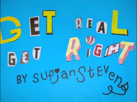 """Sufjan Stevens """"Get Real, Get Right"""" (video)"""