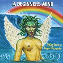 Sufjan Stevens and Angelo De Augustine Are a Musical Match Made in Heaven on 'A Beginner's Mind'