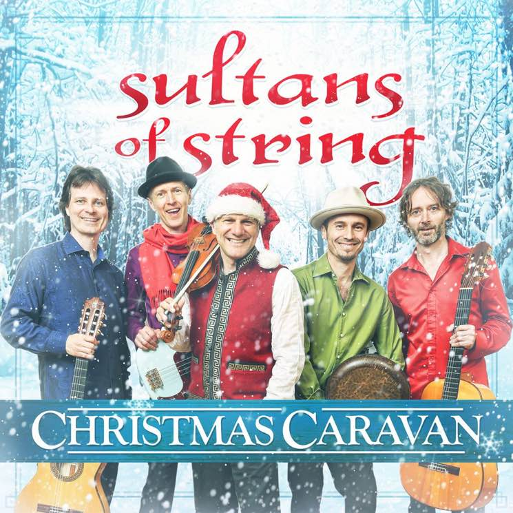 Sultans of String  Christmas Caravan