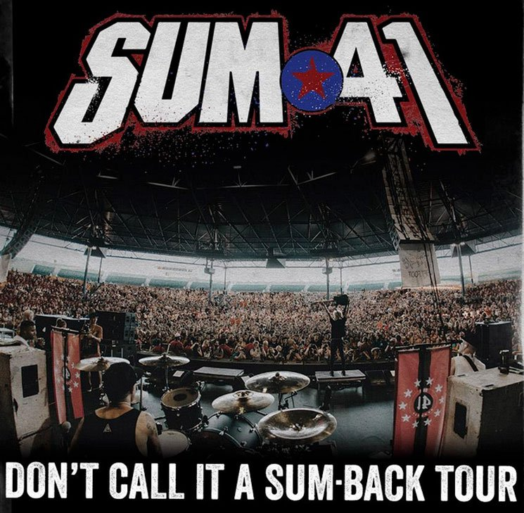 "​Sum 41 to Hit Canada on ""Don't Call It a Sum-Back Tour"""