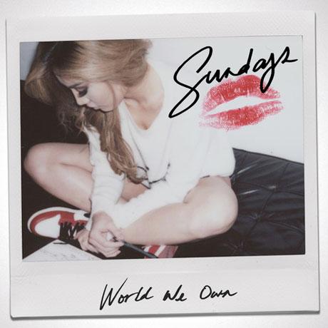 """Sundays """"World We Own"""""""