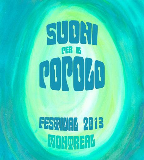 Montreal's Suoni Per Il Popolo Festival Announces 2013 Lineup with Jonathan Richman, Iceage, Colin Stetson, Grouper