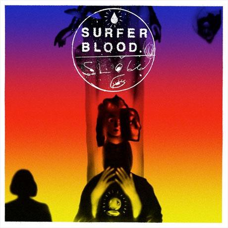 "Surfer Blood ""Slow Six"""