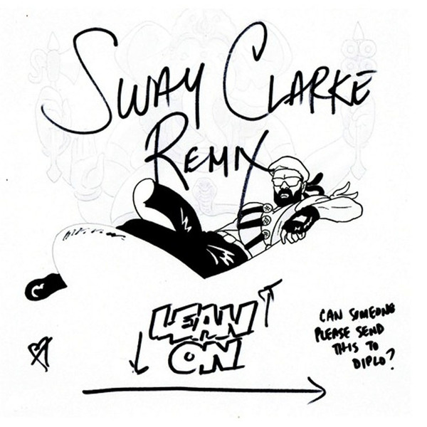 "Sway Clarke ""Lean On"" (Major Lazer cover)"