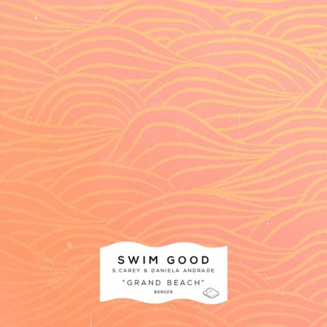 Swim Good 'Grand Beach' (ft. S. Carey & Daniela Andrade)