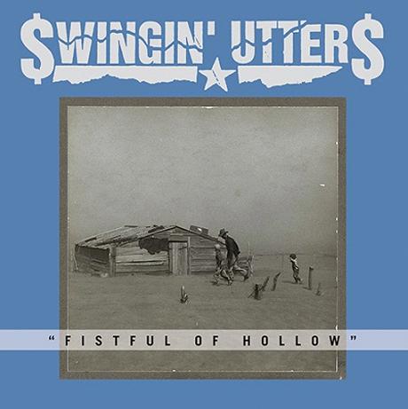 Swingin' Utters Reveal 'Fistful of Hollow'