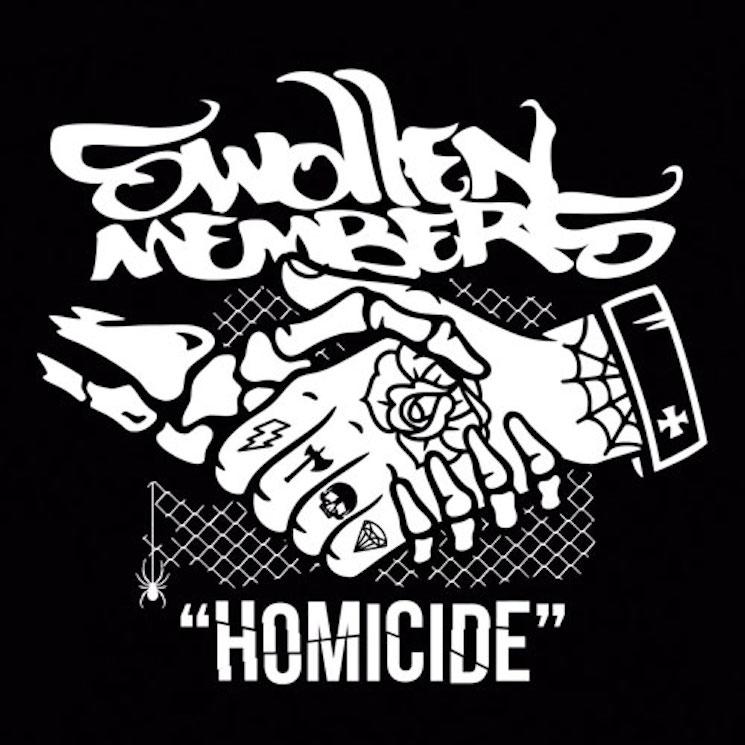 Swollen Members 'Homicide'