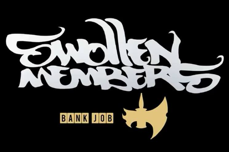 Swollen Members 'Bank Job'