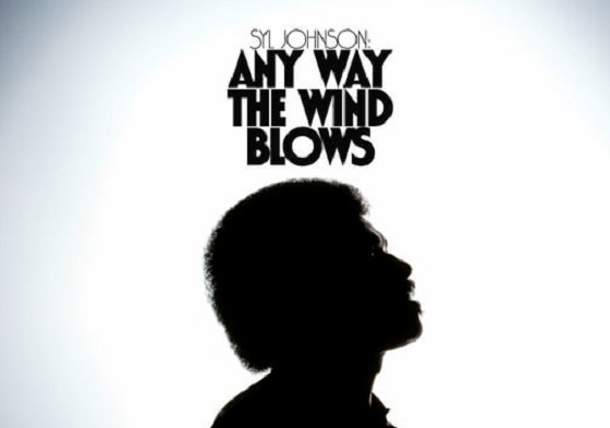 Syl Johnson 'Any Way the Wind Blows' (documentary trailer)