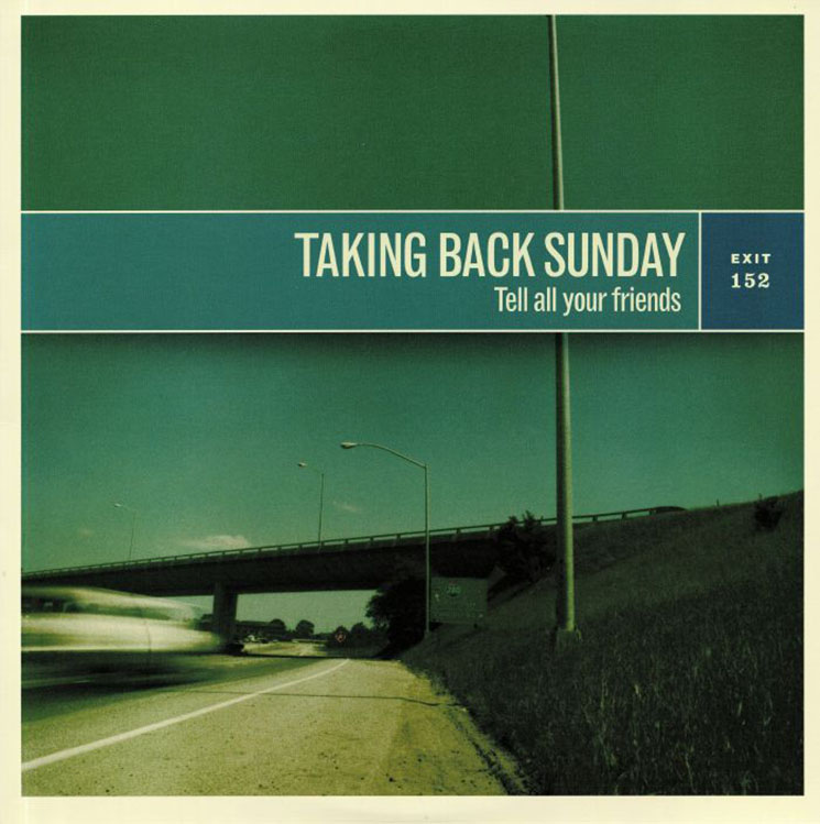Taking Back Sunday Tell All Your Friends